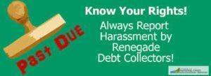 Stop Harassing Debt Collectors